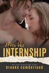 After the Internship (The Intern, #3.5)