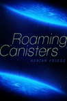 Roaming Canisters