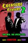 Creature Feature 2 (Creature Feature #2)
