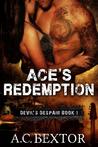 Ace's Redemption (Devil's Despair, #1)