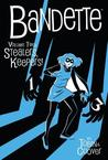 Bandette, Volume 2: Stealers Keepers!