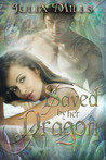 Saved by Her Dragon (Dragon Guards, #5)