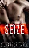 Seize (Delirious, #2)