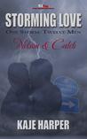 Nelson & Caleb (Storming Love: One Storm, Twelve Men, #5)