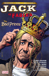 Jack of Fables, Vol. 3: The Bad Prince (Jack of Fables, #3)