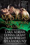 Masters of Seduction Volume 2 (Masters of Seduction #5-8)
