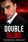 Double Blind (Vittorio Crime Family, #2)