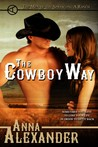The Cowboy Way (Men of the Sprawling A Ranch, #1)