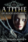 A Tithe of Blood and Ashes (Drake Chronicles, #6.4)