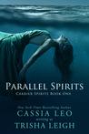Parallel Spirits (Carrier Spirits, #1)