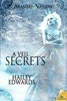 A Veil of Secrets (Araneae Nation, #5)