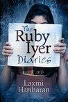 The Ruby Iyer Diaries (Ruby Iyer Series, #0.5)