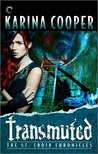 Transmuted (The St. Croix Chronicles, #6)