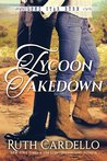 Tycoon Takedown (Lone Star Burn, #2)