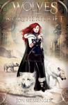 Wolves of the Northern Rift (Magic & Machinery, #1)