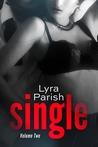 Single, Volume 2 (Single, #2)