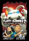 Fluffy Bunnies 2: The Schnoz of Doom
