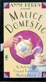 Anne Perry Presents Malice Domestic (Malice Domestic, #6)