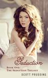 Seduction (Seduction, #1)