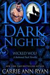 Wicked Wolf (Redwood Pack #7; Talon Pack #0.5; 1001 Dark Nights #13)