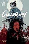 Cimarronin: A Samurai in New Spain #1