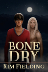 Bone Dry (Bones #3)
