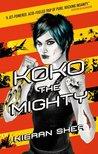 Koko the Mighty (EBK, #2)