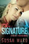The Signature (Perfect Forever, #1)