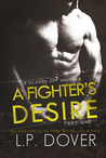 A Fighter's Desire: Part One (Gloves Off, #0.5)