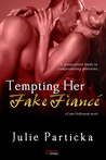 Tempting Her Fake Fiancé  (Gone Hollywood, #1)