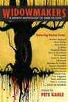 Widowmakers: An Anthology of Dark Fiction