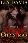 It's A Vampire Christmas (Vampire Lords, #1)