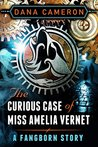 The Curious Case of Miss Amelia Vernet