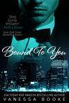 Bound to You: Volume 4 (PART 1)  (Millionaire's Row)