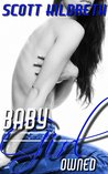 Baby Girl: Owned (Erik Ead Trilogy, #2)