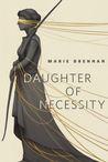 Daughter of Necessity