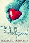 Mistletoe & Hollywood (Butler Cove, #2.5; Desire Resort, #2.5)