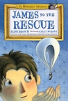 James to the Rescue (The Masterpiece Adventures, #2)