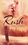 Rush (The Boys of Winter, #3)