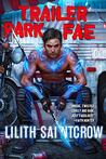Trailer Park Fae (Gallow and Ragged, #1)