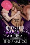 Between A Rock and A Hard Place (Radical Rock Stars, #2)