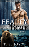 Fealty of the Bear (Hells Canyon Shifters, #2)