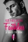 Faithless, Part One (Faithless, #1)
