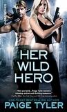 Her Wild Hero (X-Ops, #3)