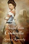 Wagon Train Cinderella (Women of the West #1)
