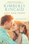 Just One Taste (Pine Mountain, #4.5)