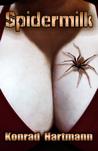 Spidermilk