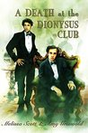 A Death at the Dionysus Club (Julian Lynes and Ned Mathey, #2)