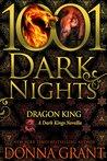 Dragon King (Dark Kings #6.5; Dark World #20.5; 1001 Dark Nights #24)