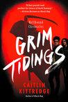 Grim Tidings (Hellhound Chronicles, #2)